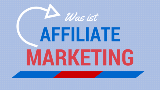 was-ist-affiliate-marketing