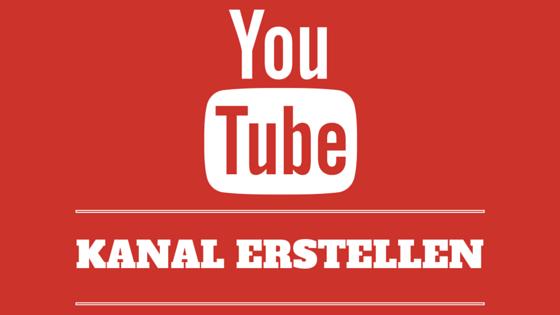 youtube-kanal-erstellen