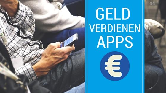 eine app mit der man geld verdienen kann