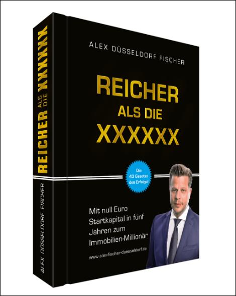 """reicher als die xxxxxx - alex fischer """"duesseldorf"""" buch"""