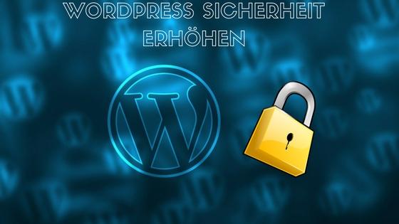 wordpress-sicherheit-erhöhen