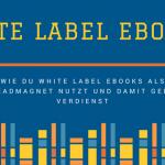 geld-verdienen-mit-white-label-ebooks