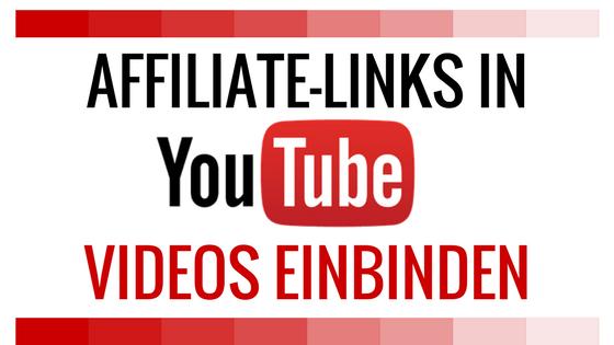 affiliate-links-in-youtube-videos-einbinden