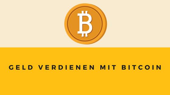 der beste weg um geld mit bitcoins zu verdienen krypto gegen aktienhandel wie kann man online am besten geld verdienen mit 14 jähriger