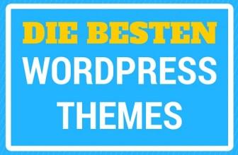 Die besten WordPress Themes – Meine TOP 3