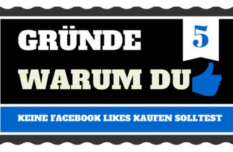 5 Gründe, warum du keine Facebook likes kaufen solltest!