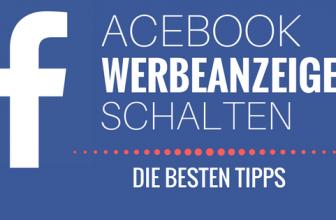 Facebook Werbeanzeige schalten – Die besten Tipps