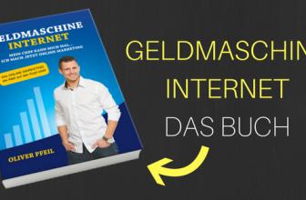 Geldmaschine Internet – Buch von Oliver Pfeil