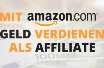 Mit Amazon Partnerprogramm Geld verdienen als Affiliate