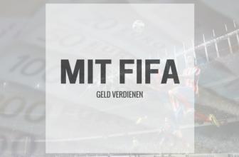 Mit Fifa Geld verdienen – TOP 3 Möglichkeiten