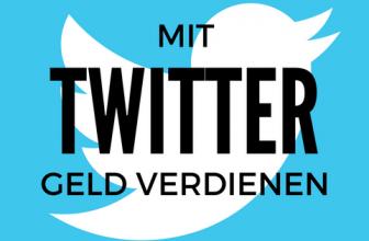 Mit Twitter Geld verdienen – Schritt für Schritt Anleitung