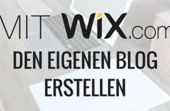 Mit Wix.com den eigenen Blog erstellen