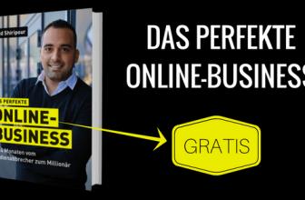 Das perfekte Online-Business von Said Shiripour