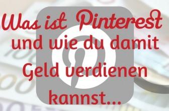 Was ist Pinterest und wie du damit Geld verdienen kannst
