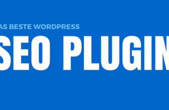 WordPress SEO Plugin – Das beste aller Plugins